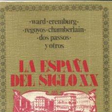 Libros de segunda mano: LA ESPAÑA DEL SIGLO XX VISTA POR EXTRANJEROS. F. FLORES ARROYUELO. EDICUSA. MADRID. 1972 . Lote 39471715