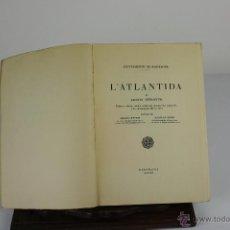 Libros de segunda mano: 6006- L'ATLANTIDA. JACINTO VERDAGUER. EDIT. AYUNTAMIENTO DE BARCELONA. 1946.. Lote 39589027