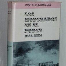 Libros de segunda mano: LOS MODERADOS EN EL PODER 1844-1854.. Lote 40157342