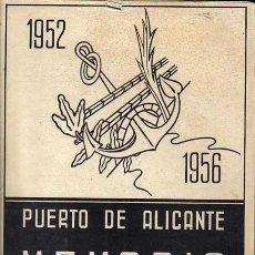 Libros de segunda mano: 1952-56 PUERTO ALICANTE MEMORIA MINISTERIO OBRAS PUBLICAS PABLO SUÁREZ SÁNCHEZ. Lote 40241149
