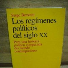 Libros de segunda mano: LOS REGIMENES POLITICOS DEL SIGLO XX - SERGE BERSTEIN. Lote 40684010