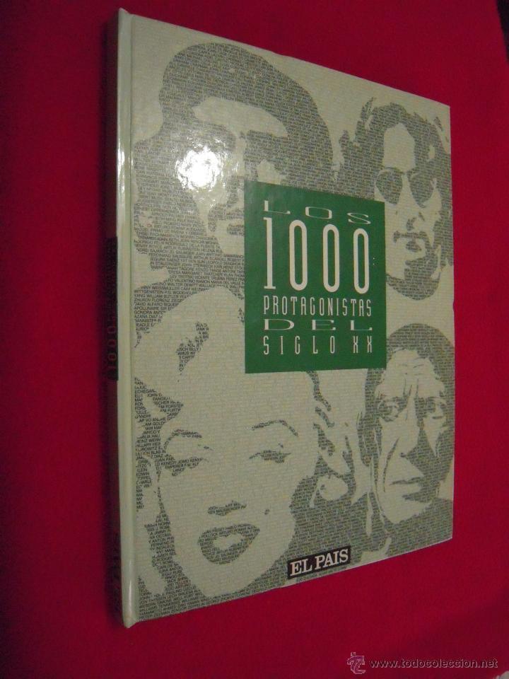 LOS 1000 PROTAGONISTAS DEL SIGLO XX - COLECCIONABLE DE EL PAIS (Libros de Segunda Mano - Historia Moderna)