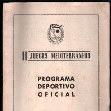 Libros de segunda mano: 1955 - PROGRAMA DEPORTIVO OFICIAL II JUEGOS MEDITERRANEOS - CASTELLANO-INGLES-FRANCES *. Lote 40902718