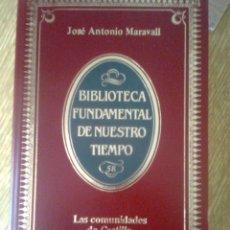 Libros de segunda mano: MARAVALL, JOSE ANTONIO - LAS COMUNIDADES DE CASTILLA (BIBLIOTECA DE NUESTRO TIEMPO 58, 1984) ALIANZA. Lote 40952380
