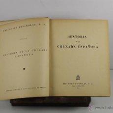 Libros de segunda mano: 4186- HISTORIA DE LA CRUZADA ESPAÑOLA. JOAQUIN ARRARAS. EDIC. ESPAÑOLAS. 8 VOL. 1939. . Lote 40984148