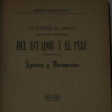 Libros de segunda mano: 6029- LA CUESTIÓN DE LOS LIMITES ENTRE LAS REPUBLICAS DE ECUADOR Y EL PERÚ. ALVAREZ . 1901. Lote 40987530