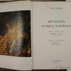 Libros de segunda mano: 4205- MITOLOGIA GERMANICA Y CLASICA ILUSTRADAS. EDIT. VERGARA. 1960 2 VOLUMENES. . Lote 41000456