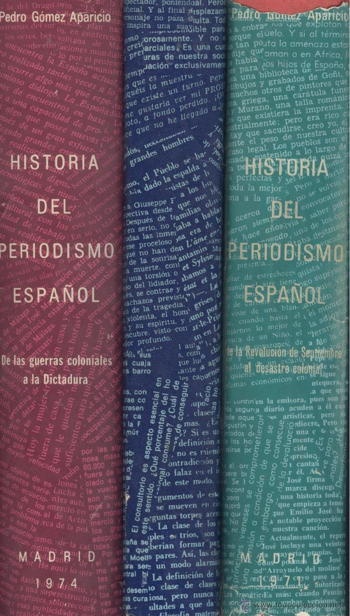 PEDRO GÓMEZ APARICIO. HISTORIA DEL PERIODISMO ESPAÑOL. 3 TOMOS. MADRID, 1971. (Libros de Segunda Mano - Historia Moderna)