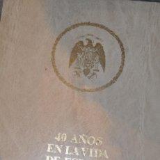 Libros de segunda mano: 40 AÑOS EN LA VIDA DE ESPAÑA. CINCO TOMOS. LUÍS HERNÁNDEZ DEL POZO (DIR.) RM64192. Lote 41139678