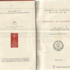 Libros de segunda mano: MEMORIA DE GOBIERNO. JOAQUÍN DE LA PEZUELA. ESCUELA DE ESTUDIOS HISPANO-AMERICANOS. SEVILLA. 1947. Lote 41303230