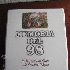 Libros de segunda mano: MEMORIAS DEL 98. DE LA GUERRA DE CUBA A LA SEMANA TRAGICA. EL PAIS. 1997. 24 FASCICULOS. COMPLETO. . Lote 49365525
