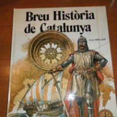 Libros de segunda mano: LIBRO - BREU HISTÒRIA DE CATALUNYA - 1981. Lote 41401994