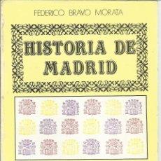 Libros de segunda mano: HISTORIA DE MADRID. FEDERICO BRAVO MORATA.EL MADRID DE LA REPÚBLICA II. 5ª ED. MADRID. 1985. Nº9. Lote 41414656