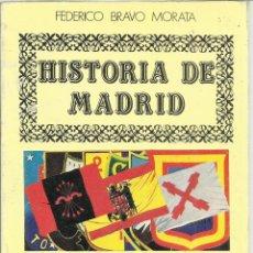 Libros de segunda mano: HISTORIA DE MADRID. FEDERICO BRAVO MORATA.LA POSGUERRA I. G.C. 2ª ED. MADRID. 1986. Nº13. Lote 41414908