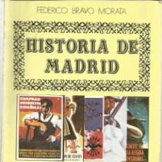 Libros de segunda mano: HISTORIA DE MADRID. FEDERICO BRAVO MORATA.LA POSGUERRA II. 2ª ED. MADRID. 1986. Nº14. Lote 41414953