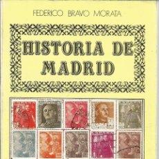 Libros de segunda mano: HISTORIA DE MADRID. FEDERICO BRAVO MORATA.LA POSGUERRA III. 2ª ED. MADRID. 1986. Nº15. Lote 41414981