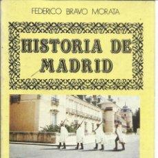 Libros de segunda mano: HISTORIA DE MADRID. FEDERICO BRAVO MORATA.EL AMIGO AMERICANO. MADRID. 1986. Nº18. Lote 41415067