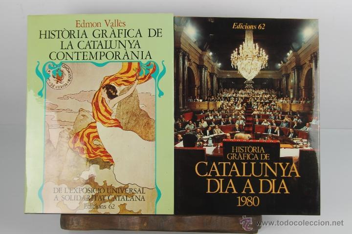 4539- HISTORIA GRAFICA DE CATALUNYA. EDICIONS 62. VV.AA. AÑOS 80. 9 VOL. (Libros de Segunda Mano - Historia Moderna)