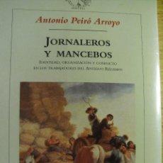 Libros de segunda mano: JORNALEROS Y MANCEBOS – PROTOHISTORIA DEL MOVIMIENTO OBRERO ESPAÑOL. Lote 41594404