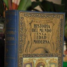 Libros de segunda mano: HISTORIA DEL MUNDO EN LA EDAD MODERNA -TOMO II - LA REFORMA - 1940 - 2ª EDICION. Lote 41692098