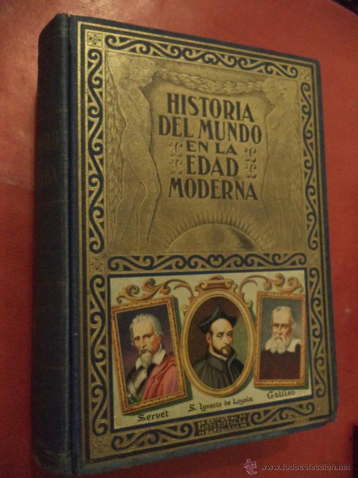 HISTORIA DEL MUNDO EN LA EDAD MODERNA. LA REFORMA. TOMO II. D. EDUARDO IBARRA Y RODRIGUEZ. (Libros de Segunda Mano - Historia Moderna)