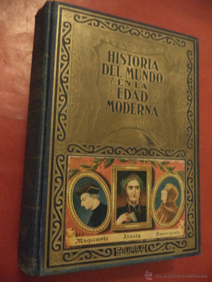 HISTORIA DEL MUNDO EN LA EDAD MODERNA. TOMO I. EL RENACIMOIENTO. D. EDUARDO IBARRA Y RODRIGUEZ. (Libros de Segunda Mano - Historia Moderna)