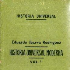 Libros de segunda mano: . LIBRO HISTORIA UNIVERSAL MODERNA VOL1 EDUARDO IBARRA RODRIGUEZ. Lote 42198084