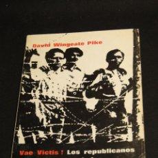 Libros de segunda mano: VAE VICTIS! LOS REPUBLICANOS ESPAÑOLES REFUGIADOS EN FRANCIA 1939 - 1944.-. Lote 42368449