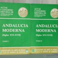 Libros de segunda mano: ANDALUCÍA MODERNA (SIGLOS XVI-XVII). DOS TOMOS.. Lote 42488462