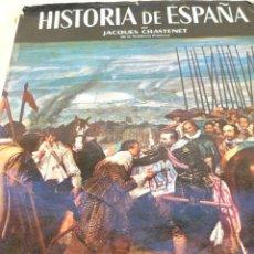 Libros de segunda mano: HISTORIA DE ESPAÑA DE JAQUES CHASTENET. Lote 42567555