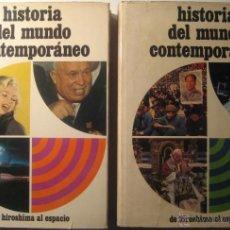 Libros de segunda mano: HISTORIA DEL MUNDO CONTEMPORÁNEO. DE HIROSHIMA AL ESPACIO. (2 TOMOS).. Lote 42679627