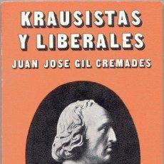 Libros de segunda mano: KRAUSISTAS Y LIBERALES. Lote 42688289