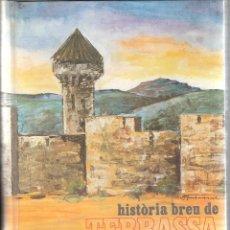 Libros de segunda mano: LIBRO DE JOSEP M DOMENECH- HISTORIA BREU DE TERRASSA . Lote 42705777