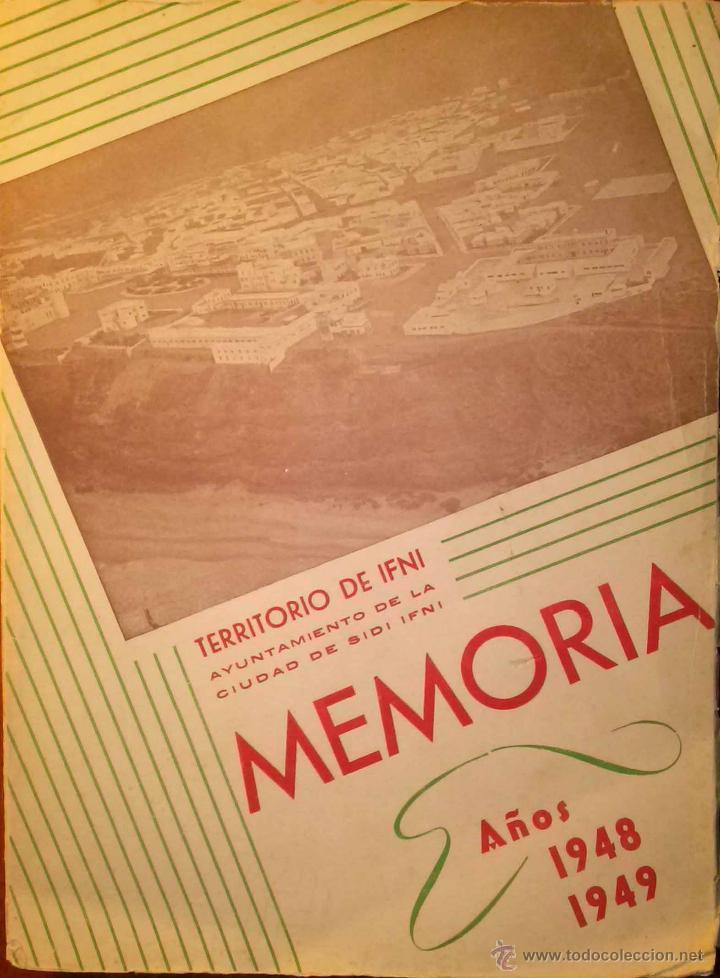MEMORIA - TERRITORIO DE IFNI - AYUNTAMIENTO DE SIDI IFNI - AÑOS 1948 Y 1949 (Libros de Segunda Mano - Historia Moderna)