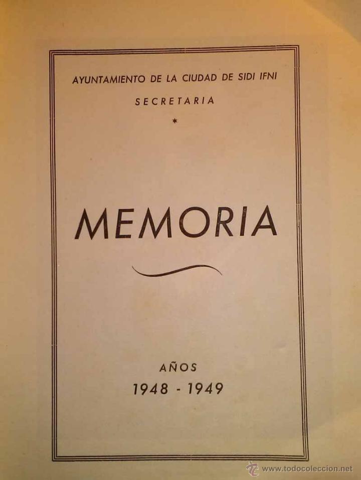 Libros de segunda mano: MEMORIA - TERRITORIO DE IFNI - AYUNTAMIENTO DE SIDI IFNI - AÑOS 1948 y 1949 - Foto 2 - 42818934