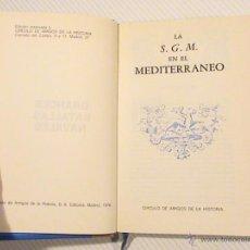 Libros de segunda mano: LA SEGUNDA GUERRA MUNDIAL EN EL MEDITERRÁNEO. GRANDES BATALLAS NAVALES.. Lote 43044336