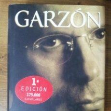 Libros de segunda mano: GARZÓN. EL HOMBRE QUE VEÍA AMANECER. PILAR URBANO. Lote 43289327