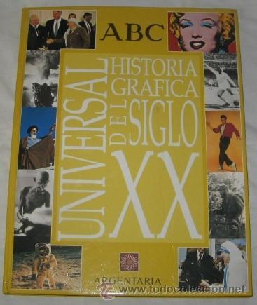 HISTORIA GRÁFICA UNIVERSAL DEL SIGLO XX, ABC, DE 1999 (Libros de Segunda Mano - Historia Moderna)