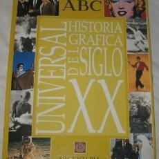 Libros de segunda mano: HISTORIA GRÁFICA UNIVERSAL DEL SIGLO XX, ABC, DE 1999. Lote 43551463