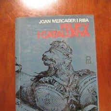 Libros de segunda mano: FELIP V I CATALUNYA - JOAN MERCADER I RIBA. Lote 43690012