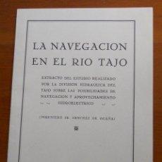 Libros de segunda mano: LA NAVEGACION EN EL RIO TAJO, EXTRACTO DEL ESTUDIO DE SANCHEZ OCAÑA, 13 PAG Y PLANO. Lote 43694649
