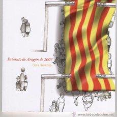 Libros de segunda mano: ESTATUTO DE AUTONOMIA DE ARAGON 2007 - GUIA DIDACTICA. Lote 146260645