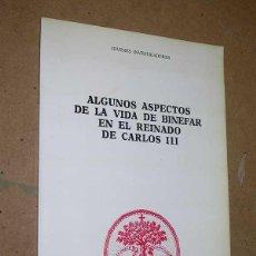 Libros de segunda mano: ALGUNOS ASPECTOS DE LA VIDA DE BINÉFAR EN EL REINADO DE CARLOS III. HUESCA. HISTORIA. ARTE. LEYENDAS. Lote 43877922