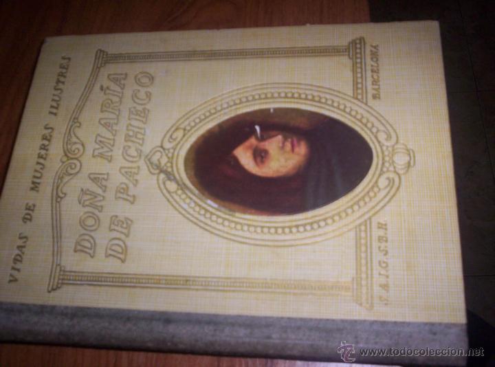 DOÑA MARIA DE PACHECO - VIDAS DE MUJERES ILUSTRES - 1942 - CARMEN MUÑOZ ROCA TALLADA (Libros de Segunda Mano - Historia Moderna)