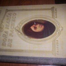 Libros de segunda mano: DOÑA MARIA DE PACHECO - VIDAS DE MUJERES ILUSTRES - 1942 - CARMEN MUÑOZ ROCA TALLADA. Lote 43886325