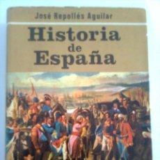 Libros de segunda mano: HISTORIA DE ESPAÑA. EDAD MODERNA Y CONTEMPORÁNEA. TOMO II - JOSÉ REPOLLÉS AGUILAR, 1973. Lote 44253652