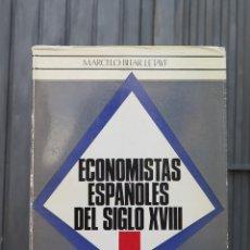 Libros de segunda mano: ECONOMISTAS ESPAÑOLES DEL SIGLO XVIII. MARCELO BITAR LETAYF. Lote 44291558