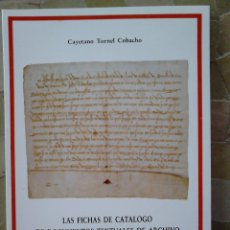 Libros de segunda mano: LIBRO LAS FICHAS DE CATALOGO DE DOCUMENTOS TEXTUALES DE ARCHIVO: CATALOGO DE DOCUMENTOS MEDIEVALES D. Lote 44306955