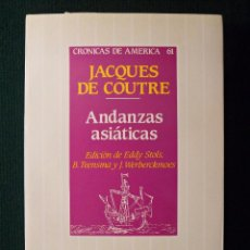 Libros de segunda mano: ANDANZAS ASIÁTICAS. JAQUES DE COUTRE. ED. HISTORIA 16. CRÓNICAS DE AMÉRICA 61. Lote 44391760