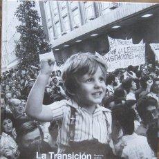 Libros de segunda mano: LA TRANSICIÓN (EL PAÍS-LA MIRADA DEL TIEMPO Nº 7) 2006. Lote 44430037